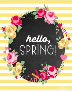 "This cute floral and chalkboard ""Hello, Spring!"" Free printable is a great way to welcome the new season! Spring can't come soon enough! Welcome Spring, Spring Sign, Spring Art, Spring Crafts, Spring Projects, Spring Painting, Frühling Wallpaper, Spring Wallpaper, Happy Spring"