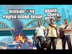 GTA 5 - Mission #49 - Paleto Score Setup