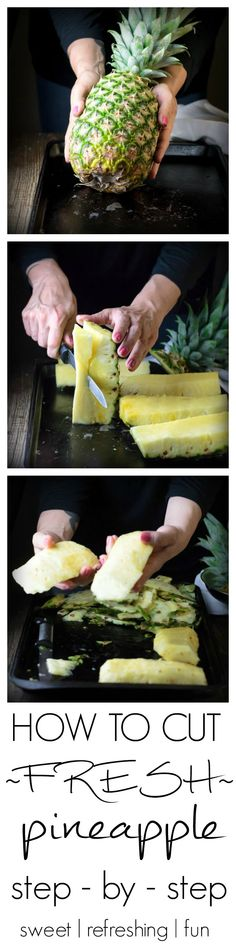 How to Cut Pineapple Step- by -Step