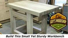Build This Small Sturdy Hand Tool Workbench//Woodworking How To