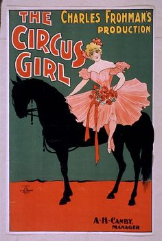circus, classic posters, free download, graphic design, magic, retro prints, vintage, vintage posters, The Circus Girl, Charles Frohman's Production - Vintage Circus Poster
