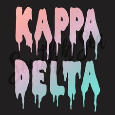 ✰ South by Sea @southbyseacollege ✰ Kappa Delta | KD | KayDee Acid Drip | South by Sea | Greek Tee Shirts | Custom Apparel Design | Custom Greek Apparel | Sorority Shirts | Sorority Graphics | Sorority Tanks | Sorority Shirt Designs