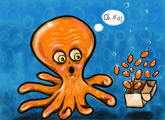 """Ollie the old octopus opened a box in the ocean. Orange ovals floated out. """"Oh no!"""" Ollie said."""