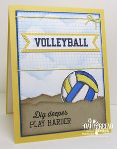 Our Daily Bread Designs Stamp/Die Duos: Volleyball, Custom Dies: Pennant Flags, Double Stitched Pennant Flags, Double Stitched Rectangles, Clouds and Raindrops Ball Birthday, Teen Birthday, Masculine Birthday Cards, Masculine Cards, Beach Volleyball, Volleyball Clothes, Handmade Thank You Cards, Handmade Crafts, I Card