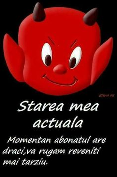 Ok , chiar e starea mea actuala :))) Iphone Background Wallpaper, Lol So True, Emoticon, Emoji, Poetry Quotes, Girl Humor, Holidays And Events, Piggy Bank, Puns