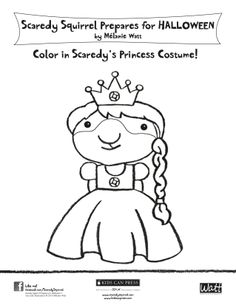 Color in Scaredy's Princess Costume! Scaredy Squirrel Prepares for Halloween by Mélanie Watt