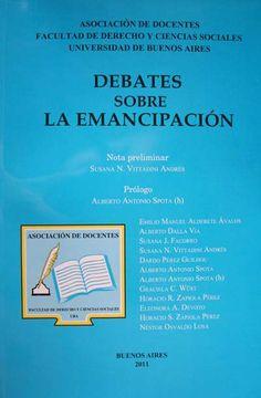 Debates sobre la emancipación / Emilio Manuel Alderete Ávalos ... [et al.]