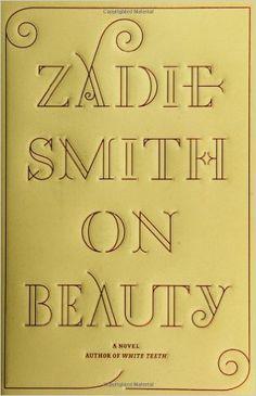 On Beauty: Zadie Smith: 9781594200632: Amazon.com: Books