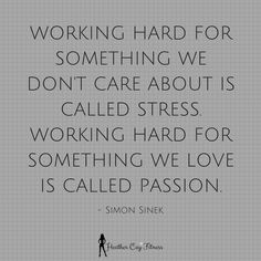 Difference between work and school. Work is stress school is passion Babe Quotes, Work Quotes, Wisdom Quotes, Great Quotes, Quotes To Live By, Qoutes, Intj, Motivational Quotes, Inspirational Quotes