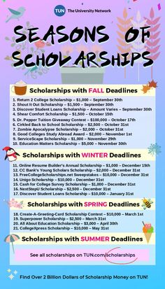 Seasons of Scholarships Find over 2 billion dollars of scholarship money on TUN's Scholarship Engine! Scholarships For College Students, Education College, Student Loans, Health Education, Education Posters, Education Logo, Easy Scholarships, Student Memes, Primary Education
