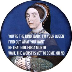 Catherine Howard on Henry, and knowing exactly what he needs to hear. If Taylor Swift Lyrics Were About King Henry VIII Tudor History, British History, Asian History, Uk History, Ancient History, History Puns, History Facts, The Other Boleyn Girl, Classical Art Memes