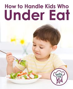 How to handle it if your kid is an under eater? Is your child a picky eater? Do you wish your child ate more food? Are you concerned your child isn't getting enough nutrition? This article can help get your #fussyeater and #pickyeater to eat more!
