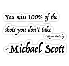 You miss 100% of the shots you don't take is just one of several occasions Michael stole material and passed it off as his own. Such a champion. • Also buy this artwork on stickers, apparel, phone cases, and more.
