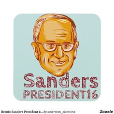 "Bernie Sanders President 2016 Coasters. Illustration showing Bernard ""Bernie"" Sanders, American Senator, elected politician and Democrat presidential candidate set inside circle on isolated background and words Sanders President 2016 done in etching sketch style. #Bernie2016 #democrat #americanelections #elections #vote2016 #election2016"