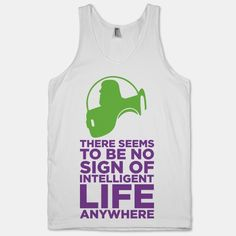 No Intelligent Life Anywhere (Buzz Lightyear Tank)