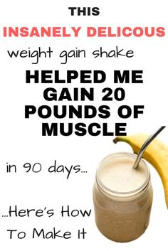 protein shake to gain muscle Want to put on a few healthy pounds? This delicious weight gain shake helped me put on 20 pounds of clean muscle. The best part? It's super easy to make! Check out the recipe here: Gain Weight Men, Weight Gain Workout, Ways To Gain Weight, Weight Gain Journey, Weight Gain Meals, Weight Gain Meal Plan, Healthy Weight Gain, How To Lose Weight Fast, Weight Loss