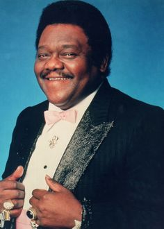 Fats Domino....been THE man all my life!!