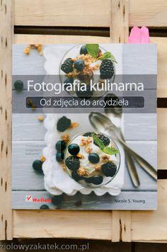 Fotografia kulinarna – od zdjęcia do arcydzieła.