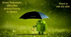 """""""Android OS is the latest platform and its share in the market is growing at a rapid pace"""".Besant Technologies offers best android training in Chennai"""