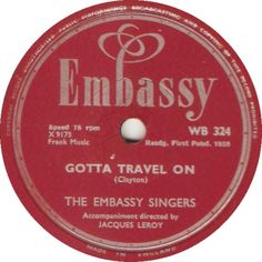Gotta Travel On - The Embassy Singers (WB324) Apr '59