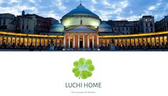 UN'oasi di pace nel cuore di Napoli: LuchiHome | Tibereide
