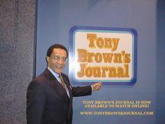 The award winning series, Tony Brown's Journal, has been resurrected onto internet TV.  www.TonyBrownsJournal.com