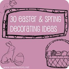 30 Easter & Spring Decorating Ideas showcasing vignettes, mantels, and wreaths, featured on www.sasinteriors.net