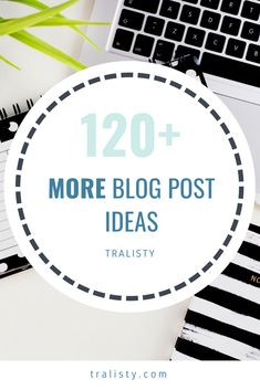 120+ blog post ideas for lifestyle, travel and fashion bloggers - even some bullet journal post ideas!