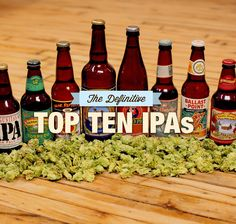 The Definitive Top 10 IPAs, as Chosen by a Hopped-Up Panel of Beer Writers