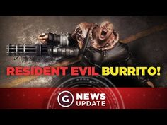 This Is a Resident Evil Burrito - GS News Update