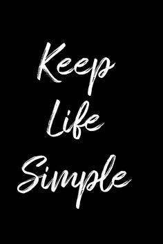 Keep Life Simple, Poster Online, Motivation, Life, Determination, Inspiration
