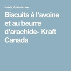 Biscuits à l'avoine et au beurre d'arachide- Kraft Canada