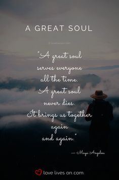 Remembering Dad Quotes   A Great Soul by Maya Angelou. This remembering Dad quote is perfect to read at a funeral or memorial service for a Dad who's beautiful soul touched so many lives & who's lessons and wisdom will continue to live on in those his life has touched. Funeral Quotes for Dad   Funeral Quotes for Father   Remembering Dad Quotes   Funeral Poems for Dad   Funeral Poems for Father   Memorial Poems for Dad#RememberingDadQuotes #FuneralQuotesforDad #MemorialQuotesforDad