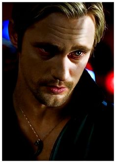 True Blood. Nothing like a little viking vampire to get you through the night!