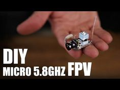 DIY Micro 5.8Ghz FPV - build it yourself wireless micro camera for under $100 and 3 grams!