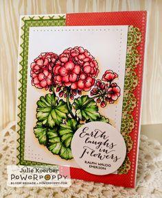Out To Impress: Power Poppy Digi Release: Day 2 -- Geraniums. Card design by Julie Koerber for Power Poppy!