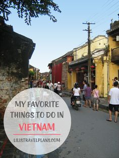 MY FAVORITE THINGS TO DO IN VIETNAM   lilistravelplans.com