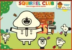 Print this picture and your children can have lots of fun colouring in Duggee and his friends in the Squirrel Club.
