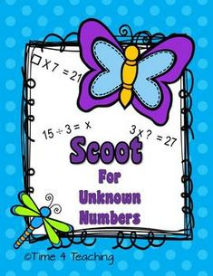 Scoot for unknown numbers. Two Scoot games! Practice solving multiplication and division problems when  one of the factors is unknown.   (5 x ? = 20).