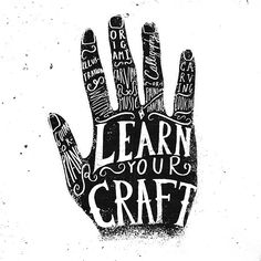 """Learn Your Craft,"" by Portuguese graphic designer João Neves. Typography Quotes, Typography Letters, Typography Design, Hand Lettering, Logo Design, Graphic Design, Hand Typography, Typographie Inspiration, Show Of Hands"