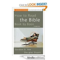 How to Read the Bible Book by Book: A Guided Tour [Kindle Edition]