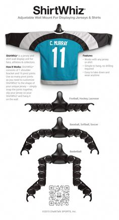 The most versatile sports jersey display on the market. The perfect solution for hanging your jersey in any room. A great idea for room decor in an athletes room. ShirtWhiz adjust to hang any jersey or shirt including Baseball Jerseys, Hockey Jerseys, Football Jerseys, Basketball Jerseys and more! Hang any jersey and easily take it on and off!