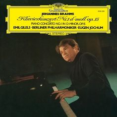 BRAHMS Piano Concerto No. 1 / Emil Gilels