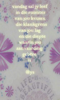 Afrikaans Quotes, Bling, Positivity, Words, Jewel, Horses, Optimism