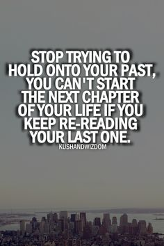 The past as a tendency to creep in and try to create havoc in our relationships. Don't let it.
