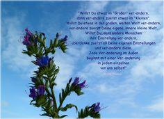Willst Du etwas im Großen verändern... Ulla Thomas - www.botschaftenmitherz.de