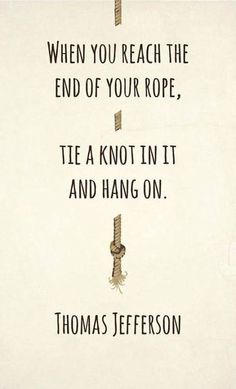 end of your rope