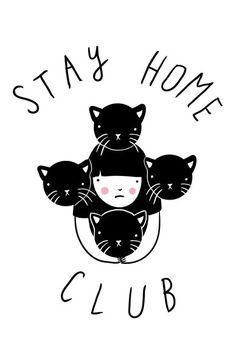 Stay Home Club Print