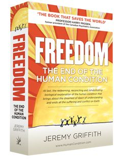 'FREEDOM:The End Of The Human Condition'
