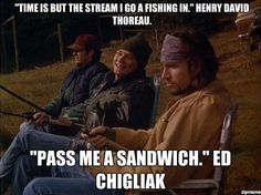 "Chris quotes, ""Time is but the stream I go a-fishing in - Henry David Thoreau.""  Ed replies, ""Pass me a sandwich - Ed Chigliak.""  Joel says, ""Boy, I love this.  It's just so relaxing and easy.""  Then a big fish pulls Joel's line, Gunaakadeit, Cicely's version of the Loch Ness Monster in East Loon Lake.  Goony has been making appearances on totems and all kinds of representative art for a century.  From ""Fish Story"" S5, E18."